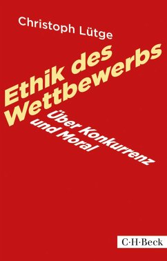 Ethik des Wettbewerbs (eBook, ePUB) - Lütge, Christoph