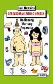 Gebrauchsanleitung Mensch (eBook, ePUB)