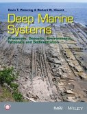 Deep Marine Systems: Processes, Deposits, Environments, Tectonics and Sedimentation
