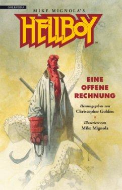 Hellboy 02 - Eine offene Rechnung - Darabont, Frank; Crowther, Peter; Allie, Scott; Lindt, Charles de; Schow, David J.; Cambias, James L.