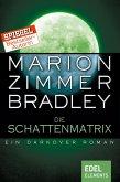 Die Schattenmatrix (eBook, ePUB)