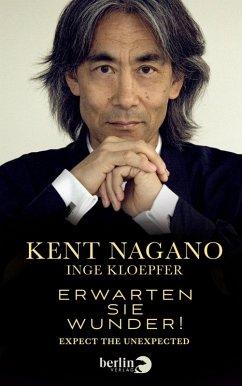 Erwarten Sie Wunder! (eBook, ePUB) - Kloepfer, Inge; Nagano, Kent
