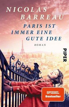 Paris ist immer eine gute Idee (eBook, ePUB) - Barreau, Nicolas