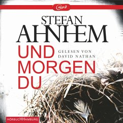 Und morgen du / Fabian Risk Bd.1 (MP3-Download) - Ahnhem, Stefan