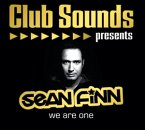 Club Sounds Presents Sean Finn-We Are One