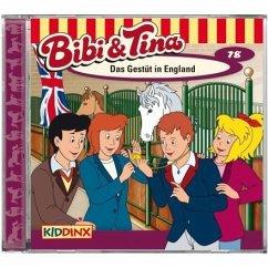 Das Gestüt in England / Bibi & Tina Bd.78 (1 Audio-CD)