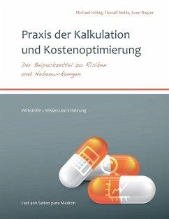Praxis der Kalkulation und Kostenoptimierung (eBook, ePUB)