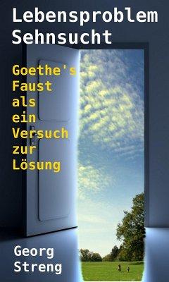 Lebensproblem Sehnsucht (eBook, ePUB) - Streng, Georg