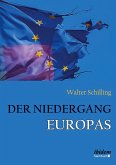 Der Niedergang Europas.