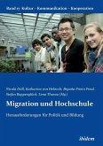 Migration und Hochschule. Herausforderungen für Politik und Bildung