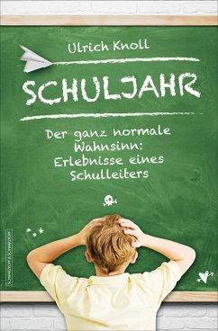 Schuljahr (eBook, ePUB) - Knoll, Ulrich