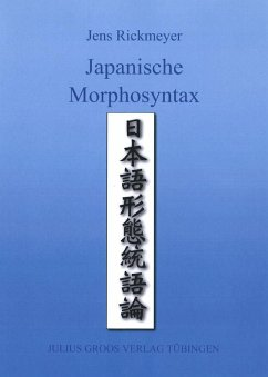 Japanische Morphosyntax - Rickmeyer, Jens