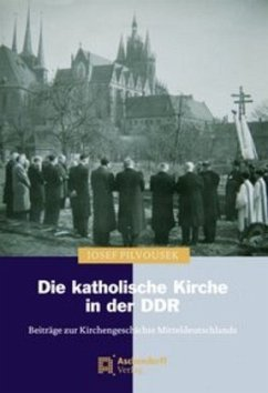 Die katholische Kirche in der DDR