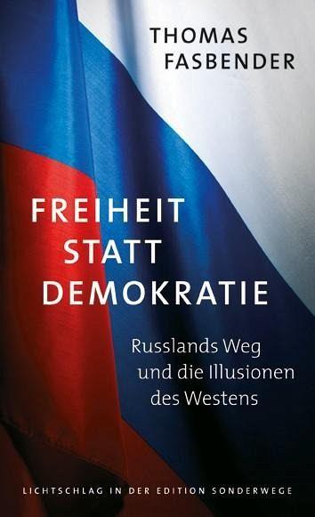 Freiheit statt Demokratie - Fasbender, Thomas
