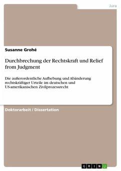 Durchbrechung der Rechtskraft und Relief from Judgment (eBook, ePUB)