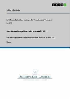 Rechtsprechungsübersicht Mietrecht 2011 (eBook, ePUB)