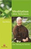 Meditation ohne Geheimnis (eBook, ePUB)