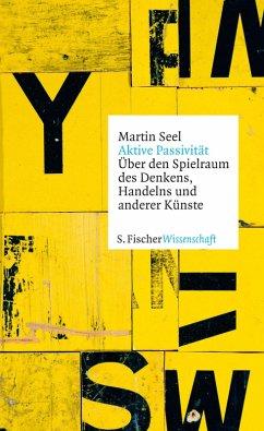 Aktive Passivität (eBook, ePUB) - Seel, Martin