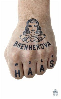 Brennerova / Brenner Bd.8 (eBook, ePUB) - Haas, Wolf
