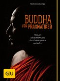 Buddha für Pragmatiker (eBook, ePUB)