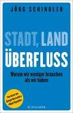 Stadt - Land - Überfluss (eBook, ePUB)