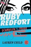 Schneller als Feuer / Ruby Redfort Bd.3 (eBook, ePUB)
