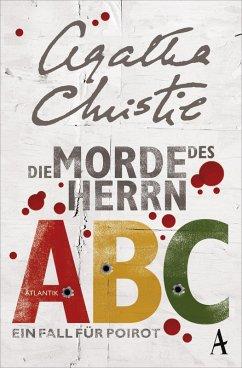 Die Morde des Herrn ABC / Ein Fall für Hercule Poirot Bd.12 (eBook, ePUB) - Christie, Agatha