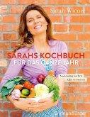 Sarahs Kochbuch für das ganze Jahr (eBook, ePUB)