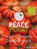 Peace Food - Vegano Italiano (eBook, ePUB)