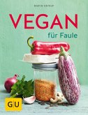 Vegan für Faule (eBook, ePUB)