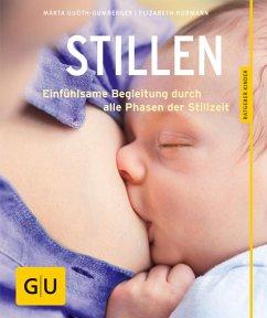 Stillen (eBook, ePUB) - Guóth-Gumberger, Márta; Hormann, Elizabeth