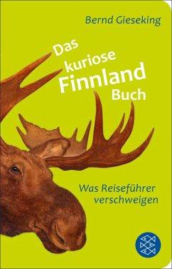 Das kuriose Finnland-Buch (eBook, ePUB) - Gieseking, Bernd