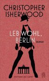 Leb wohl, Berlin (eBook, ePUB)