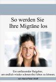 So werde ich meine Migräne los (eBook, ePUB)