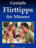 Geniale Flirttipps für Männer (eBook, ePUB)