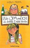 Wie Opa und ich die Deutsche Einheit feierten (eBook, ePUB)