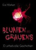 Blumen des Grauens (eBook, ePUB)