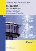 Arbeitsheft FOS - kompetenzorientiert - Betriebswirtschaft und Rechnungswesen / Controlling. Klasse 11