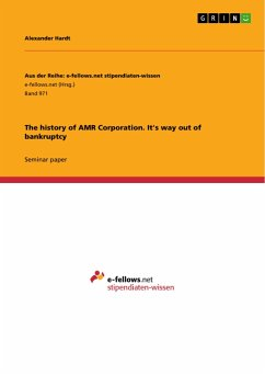 The history of AMR Corporation. It's way out of bankruptcy