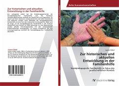 Zur historischen und aktuellen Entwicklung in der Familienhilfe