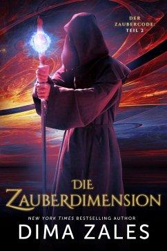 Die Zauberdimension (eBook, ePUB) - Zales, Dima; Zaires, Anna
