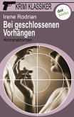 Bei geschlossenen Vorhängen / Krimi-Klassiker Bd.16 (eBook, ePUB)