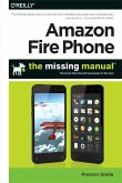 Amazon Fire Phone: The Missing Manual