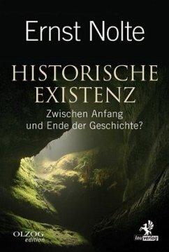 Historische Existenz - Nolte, Ernst