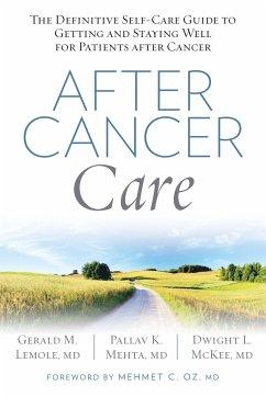 After Cancer Care - Lemole, Gerald; Mehta, Pallav; Mckee, Dwight
