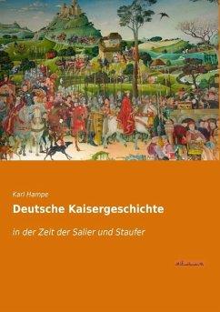 Deutsche Kaisergeschichte