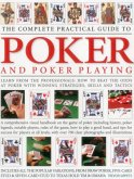 Complete Practical Guide to Poker and Poker Playing
