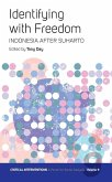 Identifying with Freedom: Indonesia After Suharto