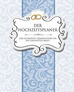 Der Hochzeitsplaner Der Ultimative Terminplaner...
