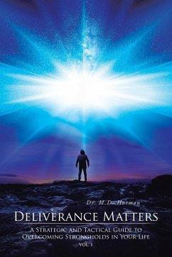Deliverance Matters - Harmon, M. D.